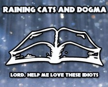 Raining Cats and Dogma