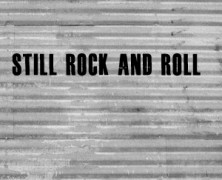 Still Rock and Roll